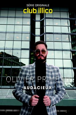 OLIVIER PRIMEAU AUDACIEUX_Productions Deferlantes.jpg