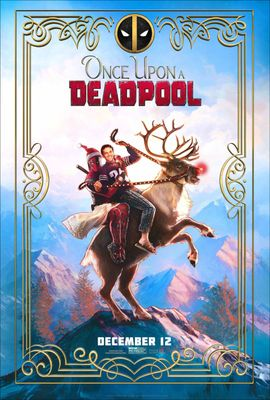 Once-Upon-a-Deadpool-Featured.jpg
